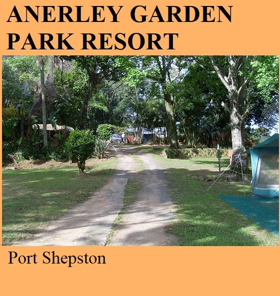 Anerley Garden Park Resort - Port Shepston