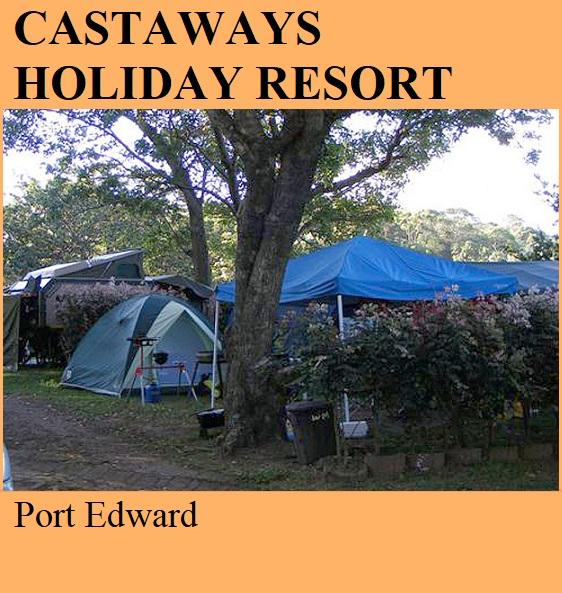 Castaways Holiday Resort - Port Edward