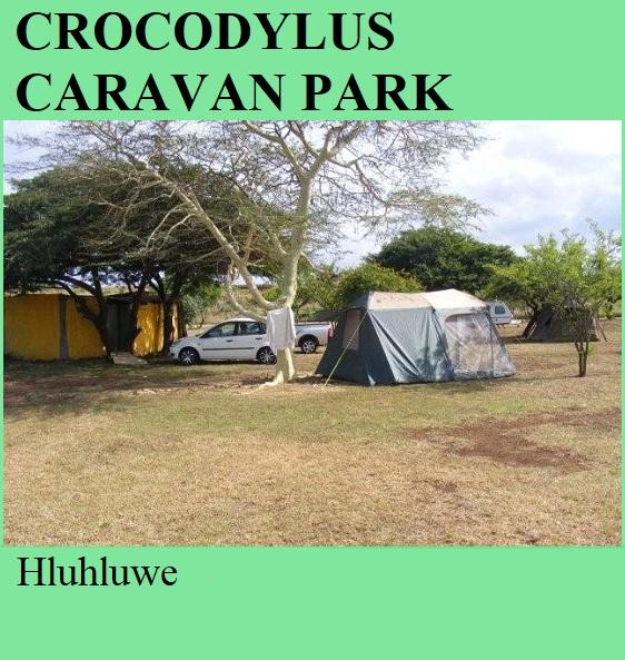 Crocodylus Caravan Park - Hluhluwe