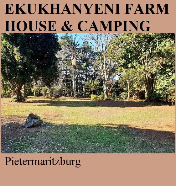 Ekukhanyeni Farm House and Camping - Pietermaritzburg