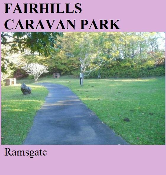 Fairhills Caravan Park - Ramsgate