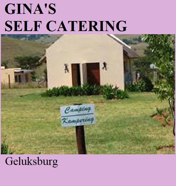 Gina's Self Catering - Geluksburg