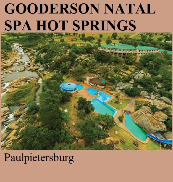 Gooderson Natal Spa Hot Springs - Paulpietersburg