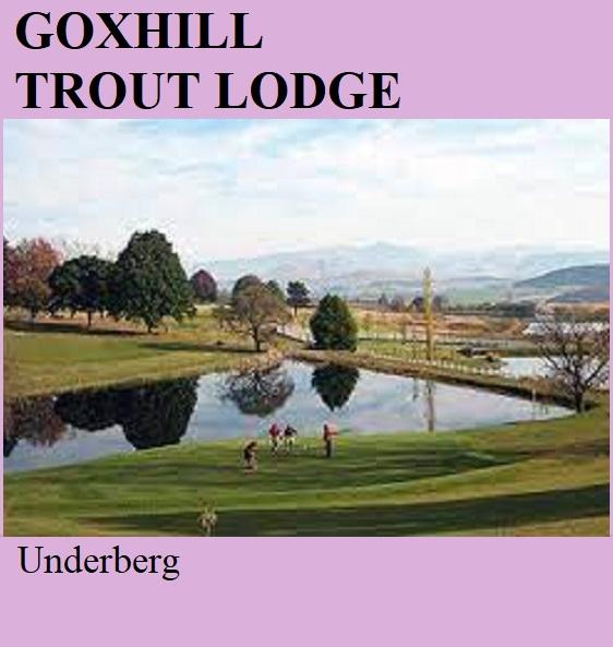 Goxhill Trout Lodge - Underberg
