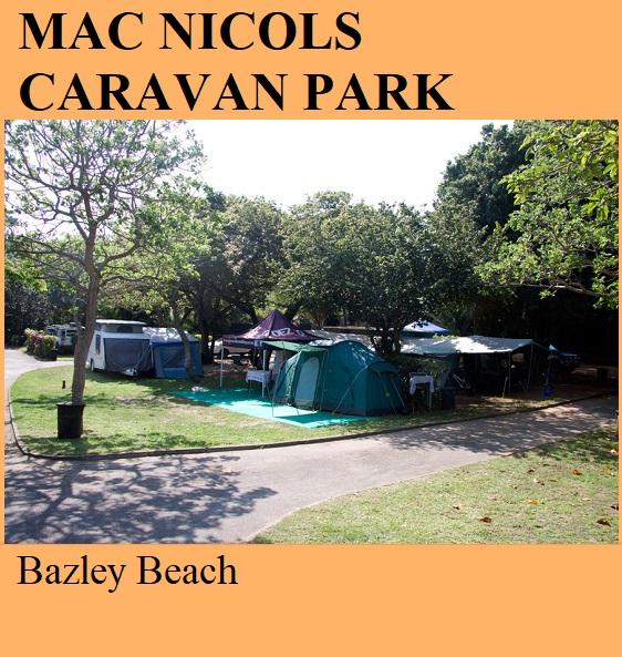Mac Nicols Caravan Park - Bazley Beach