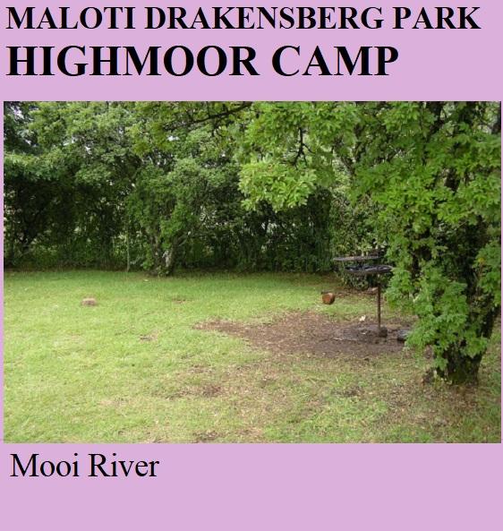 Maloti Drakensberg Park Highmoor Camp - Mooi River