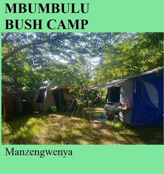 Mbumbulu Bush Camp - Manzengwenya