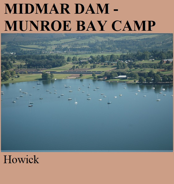 Midmar Dam Monroe Bay Camp - Howick