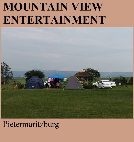 Mountain View Entertainment - Pietermaritzburg