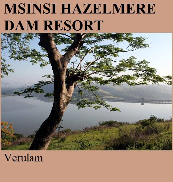 Msinsi Hazelmere Dam Resort - Verulam
