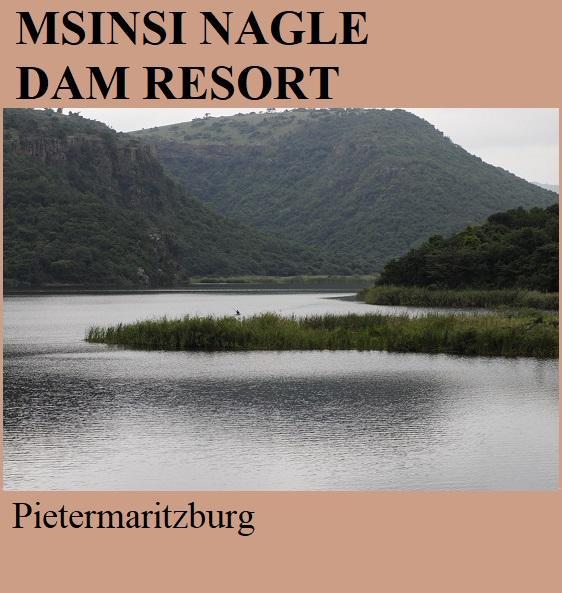 Msinsi Nagle Dam Resort - Pietermaritzburg
