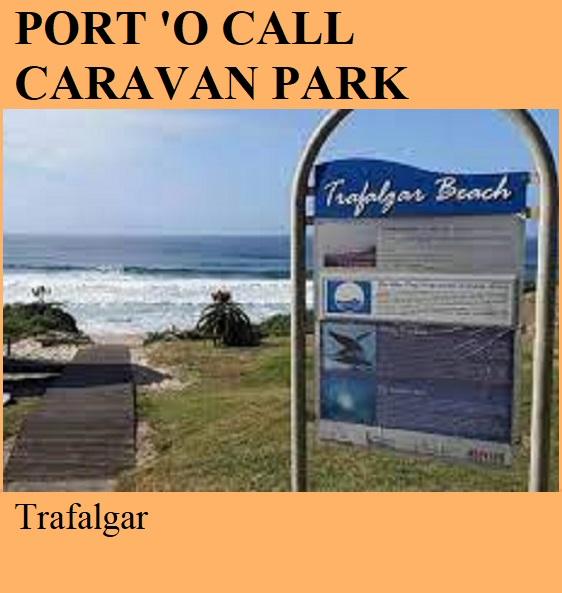 Port 'O Call Caravan Park - Trafalgar