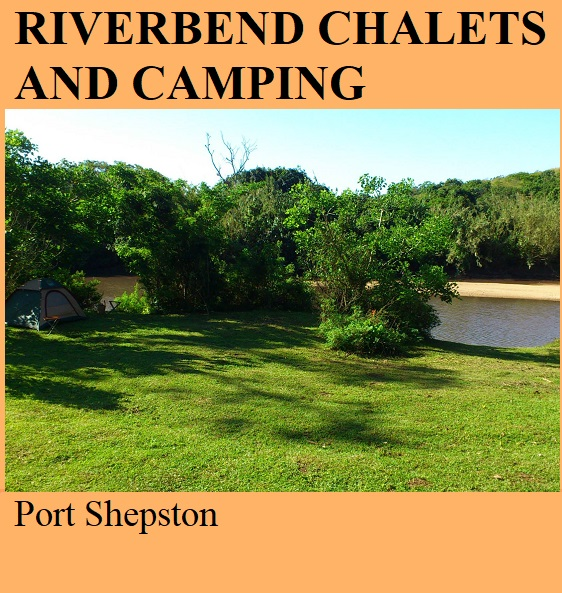 Riverbend Chalets and Camping - Port Shepston