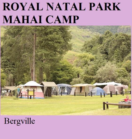Royal Natal Park Mahai Camp - Bergville