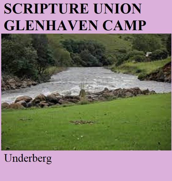 Scripture Union Glenhaven Camp - Underberg