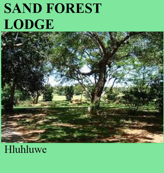 Sand Forest Lodge - Hluhluwe