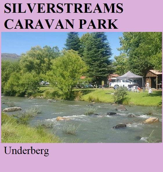 Silverstreams Caravan Park - Underberg